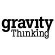 Gravity Thinking